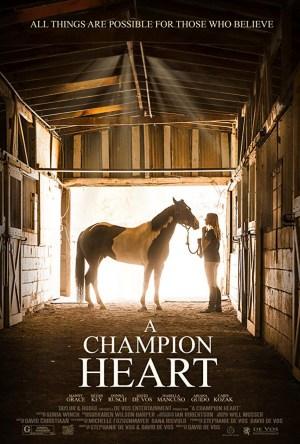 A Champion Heart (2018)